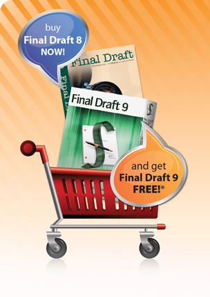 Click here to buy Final Draft 8 and get 9 FREE!